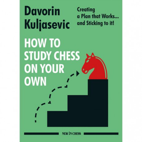 Kuljasevic - How to study chess on your own