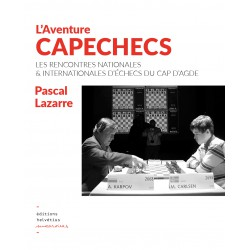 L'Aventure Capechecs : Les rencontres nationales et internationales d'échecs du Cap d'Agde
