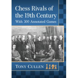 Cullen - Chess Rivals of the 19th Century
