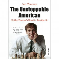 Timman - The Unstoppable American Bobby Fischer's Road to Reykjavik (hardcover)