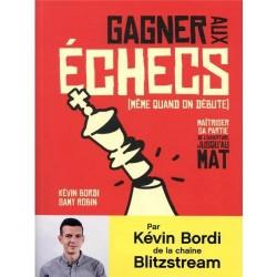 Bordi & Robin - Gagner aux échecs (même quand on est débutants)