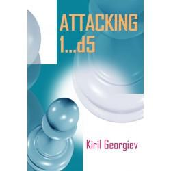 Georgiev - Attacking 1...d5