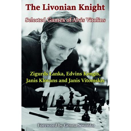 Lanka, Kengis, Klova, Klovans, Vitomskis - Selected Games of Alvis Vitolin