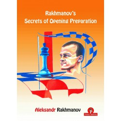 Rakhmanov's Secrets of Opening Preparation