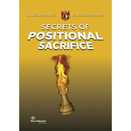 Nestorovic - Secrets Of Positional Sacrifice
