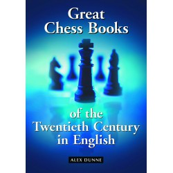 Dunne - Great chess books of the 20th century