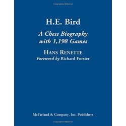 Renette - H.E. Bird A Chess Biography (hardcover)
