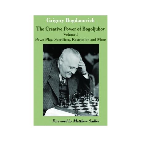 Bogdanovich - Creative Power of Bogoljubov Volume I