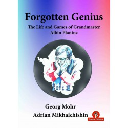 Mohr & Mikhalchishin - Life and Games of Grandmaster Albin Planinc