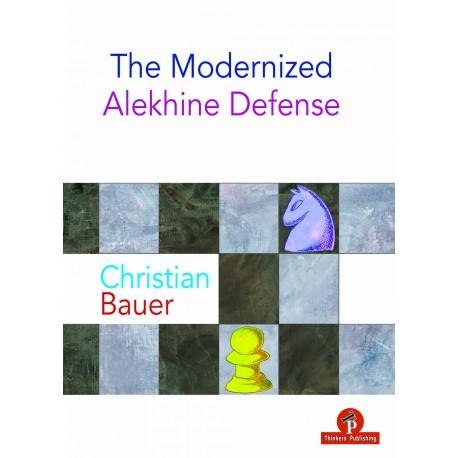 Christian Bauer – The Modernized Alekhine Defense