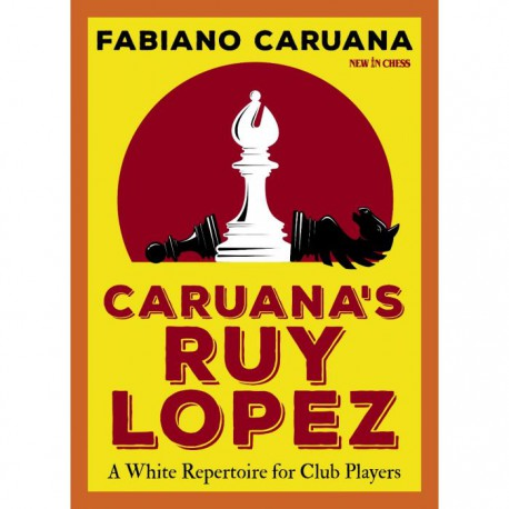 Caruana - Caruana's Ruy Lopez