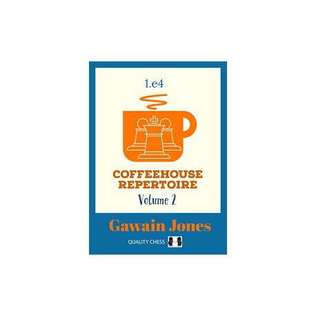 Jones - Coffeehouse Repertoire 1.e4 Volume 2
