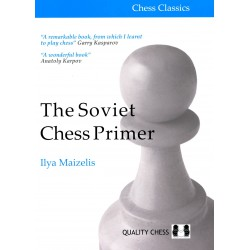 Maizelis - The Soviet Chess Primer - Maizelis (hardcover)