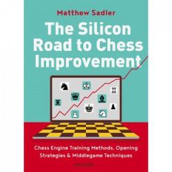 Matthew Sadler - The Silicon Road to Chess Improvement