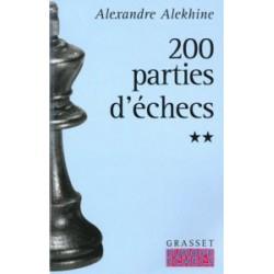 ALEKHINE - 200 parties d'échecs tome 2