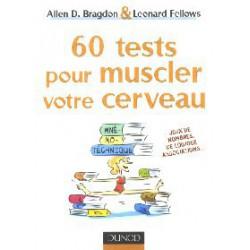 60 tests pour muscler votre cerveau