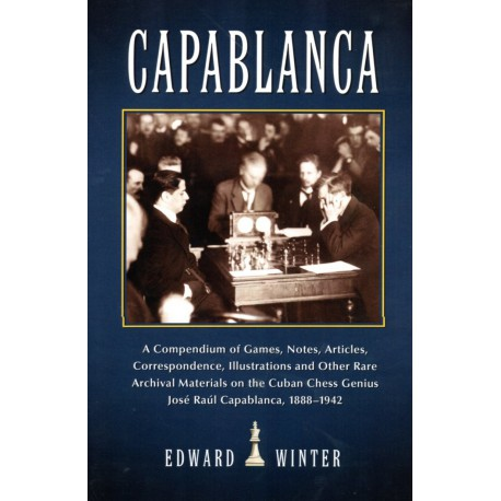 WINTER - Capablanca, Games, Notes, Articles...