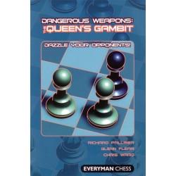PALLISER, FLEAR, WARD - Dangerous weapons : the Queen's Gambit