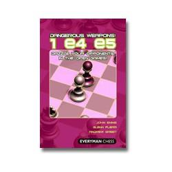 EMMS, FLEAR, GREET - Dangerous Weapons : 1 e4 e5