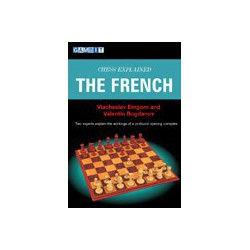 EINGORN, BOGDANOV - Chess Explained : The French