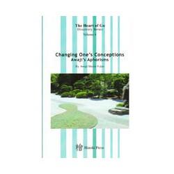 AWAJI - Changing One's Conceptions Awaji's Aphorisms