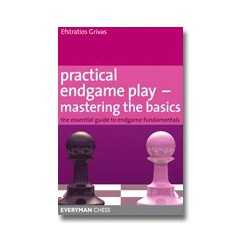 GRIVAS - Practical Endgame Play - Mastering the Basics