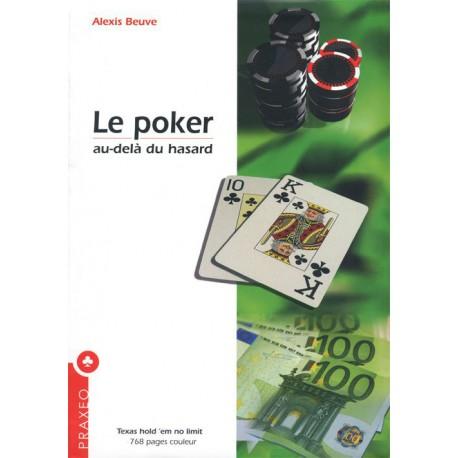 BEUVE - Le poker, au-delà du hasard