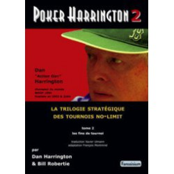 HARRINGTON, ROBERTIE - Poker Harrington 2 : Les fins de tournoi