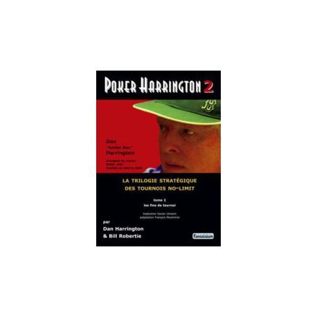 HARRINGTON, ROBERTIE - Poker Harrington 2 : Les fins de tournoi