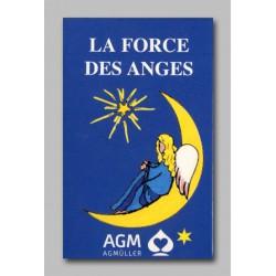 La force des anges