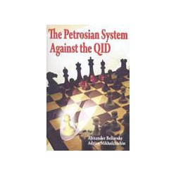 BELIAVSKY, MIKHALCHISHIN - The Petrosian System Against the QID