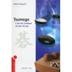 Noguchi - Tsumego, L'art du combat au jeu de go