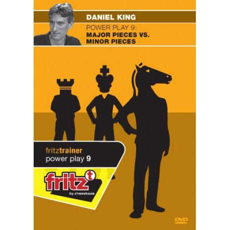 DVD KING - Power play 9 : Major vs minor pieces