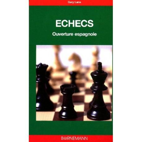 LANE - Echecs - Ouverture espagnole