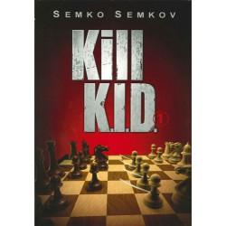 SEMKOV - Kill K.I.D. volume 1