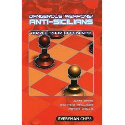 EMMS, PALLISER, WELLS - Dangerous Weapons: Anti-Sicilians