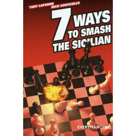 LAPSHUN & CONTICELLO - 7 Ways to smash the Sicilian