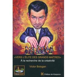 BOLOGAN - Vers l'élite des grands maîtres