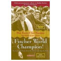 EUWE, TIMMAN - Fischer World Champion! New edition