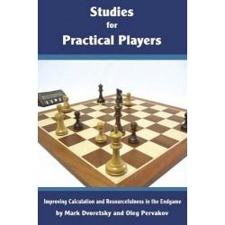 DVORETSKY, PERVAKOV - Studies for Practical Players