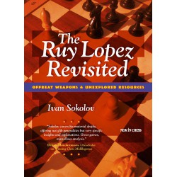 SOKOLOV - The Ruy Lopez Revisited