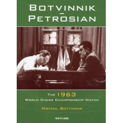 BOTVINNIK - Botvinnik - Petrosian World Chess Championship 1963