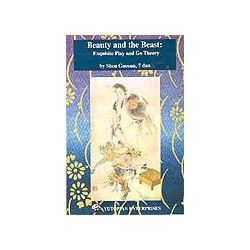 SHEN GUOSUN - Beauty and the Beast : Exquisite play and go theory, 172 p.