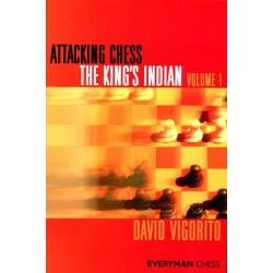 VIGORITO - Attacking Chess, The King's Indian volume 1