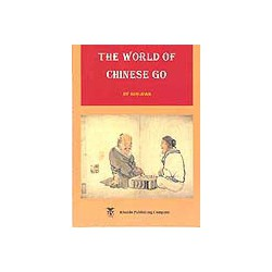 GUO JUAN - The World of Chinese Go, 162 p.