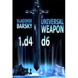 BARSKY - Universal Weapon 1. d4 d6