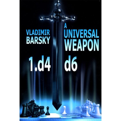 BARSKY - Universal Weapon 1. d4 d6