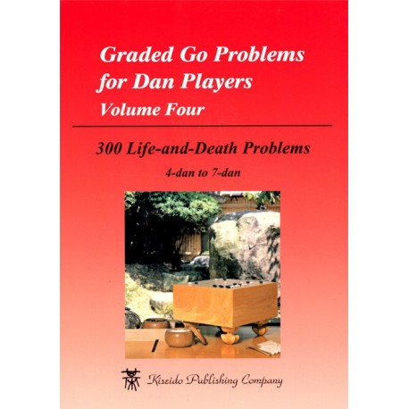 Graded Go Problems for Dan Players - Volume 4