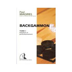 Backgammon tome I : Initiation et perfectionnement