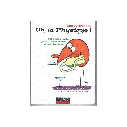 Oh, la physique!